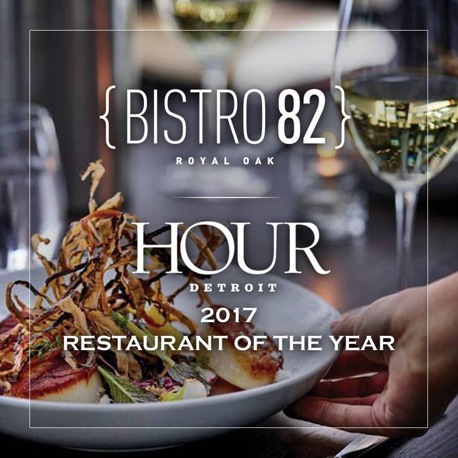 media posts archive bistro 82 hour detroit s bistro 82 as 2017 restaurant of the year 6
